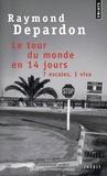 Raymond Depardon - Le tour du monde en 14 jours - 7 escales, 1 visa.