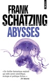 Frank Schätzing - Abysses.