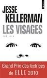 Jesse Kellerman - Les visages.