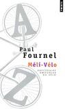 Paul Fournel - Méli-Vélo - Abécédaire amoureux du vélo.