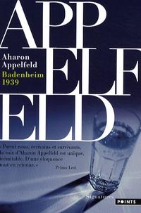 Aharon Appelfeld - Badenheim 1939.