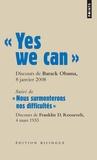 Barack Obama et Franklin Roosevelt - Yes we can - Suivi de Nous surmonterons nos difficultés, Edition bilingue anglais-français.