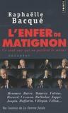 Raphaëlle Bacqué - L'enfer de Matignon - Ce sont eux qui en parlent le mieux.