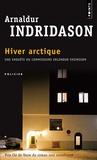 Arnaldur Indridason - Hiver arctique.