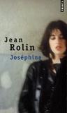 Jean Rolin - Joséphine.