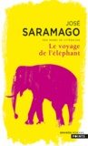 José Saramago - Le Voyage de l'éléphant.