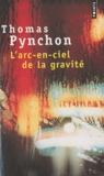 Thomas Pynchon - L'arc-en-ciel de la gravité.