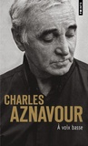 Charles Aznavour - A voix basse.