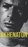 Akhenaton - La face B.