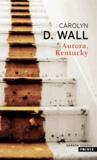 Carolyn Wall - Aurora, Kentucky.