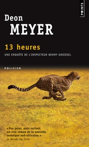 Deon Meyer - 13 heures.