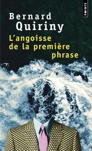 Bernard Quiriny - L'angoisse de la première phrase.