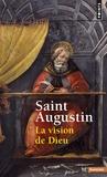 Saint Augustin - La vision de Dieu.