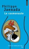 Philippe Jaenada - Le cosmonaute.