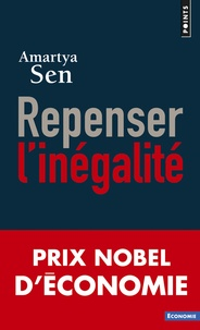 Amartya Sen - Repenser l'inégalité.