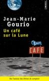 Jean-Marie Gourio - Un café sur la lune.