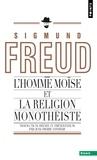Sigmund Freud - L'Homme Moïse et la religion monothéiste - Trois études.