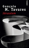 Gonçalo-M Tavares - Jérusalem.