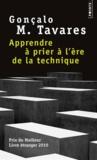 Gonçalo-M Tavares - Apprendre à prier à l'ère de la technique - Position dans le monde de Lenz Buchmann.