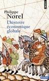 Philippe Norel - L'histoire économique globale.