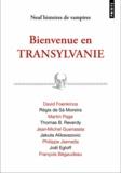 David Foenkinos et Régis de Sà Moreira - Bienvenue en Transylvanie.