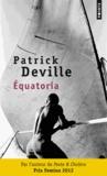 Patrick Deville - Equatoria.