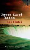 Les Chutes / Joyce Carol Oates | Oates, Joyce Carol (1938-....)