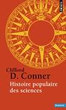 Clifford D Conner - Histoire populaire des sciences.