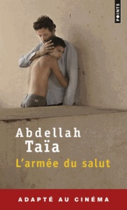 Abdellah Taïa - L'armée du salut.