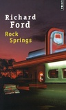 Richard Ford - Rock Springs.