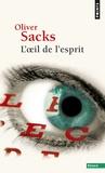 Oliver Sacks - L'oeil de l'esprit.