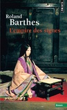 Roland Barthes - L'empire des signes.