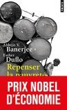 Abhijit V. Banerjee et Esther Duflo - Repenser la pauvreté.