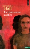 Edward-T Hall - La dimension cachée.