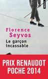 Florence Seyvos - Le garçon incassable.