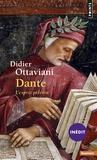 Didier Ottaviani - Dante - L'esprit pèlerin.