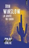 La griffe du chien / Don Winslow   Winslow, Don (1953-....). Auteur