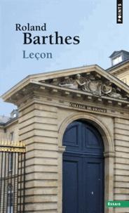 Roland Barthes - Leçon - Leçon inaugurale de la chaire de sémiologie littéraire du Collège de France prononcée le 7 janvier 1977.