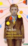 Oliver Sacks - Des yeux pour entendre - Voyage au pays des sourds.