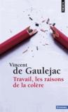 Vincent de Gaulejac - Travail, les raisons de la colère.