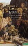 Jacques Lacan - Le Séminaire - Tome 2, Le Moi dans la théorie de Freud et dans la technique de la psychanalyse, 1954-1955.