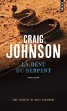 Craig Johnson - La dent du serpent.
