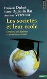 François Dubet et Marie Duru-Bellat - Les sociétés et leur école - Emprise du diplôme et cohésion sociale.