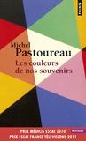 Michel Pastoureau - Les couleurs de nos souvenirs.