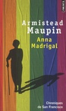Armistead Maupin - Chroniques de San Francisco Tome 9 : Anna Madrigal.
