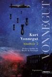 Kurt Vonnegut - Abattoir 5.