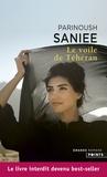 Parinoush Saniee - Le voile de Téhéran.