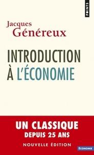 Jacques Généreux - Introduction à l'économie.
