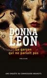 Donna Leon - Le garçon qui ne parlait pas.