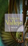 François Vallejo - Groom.